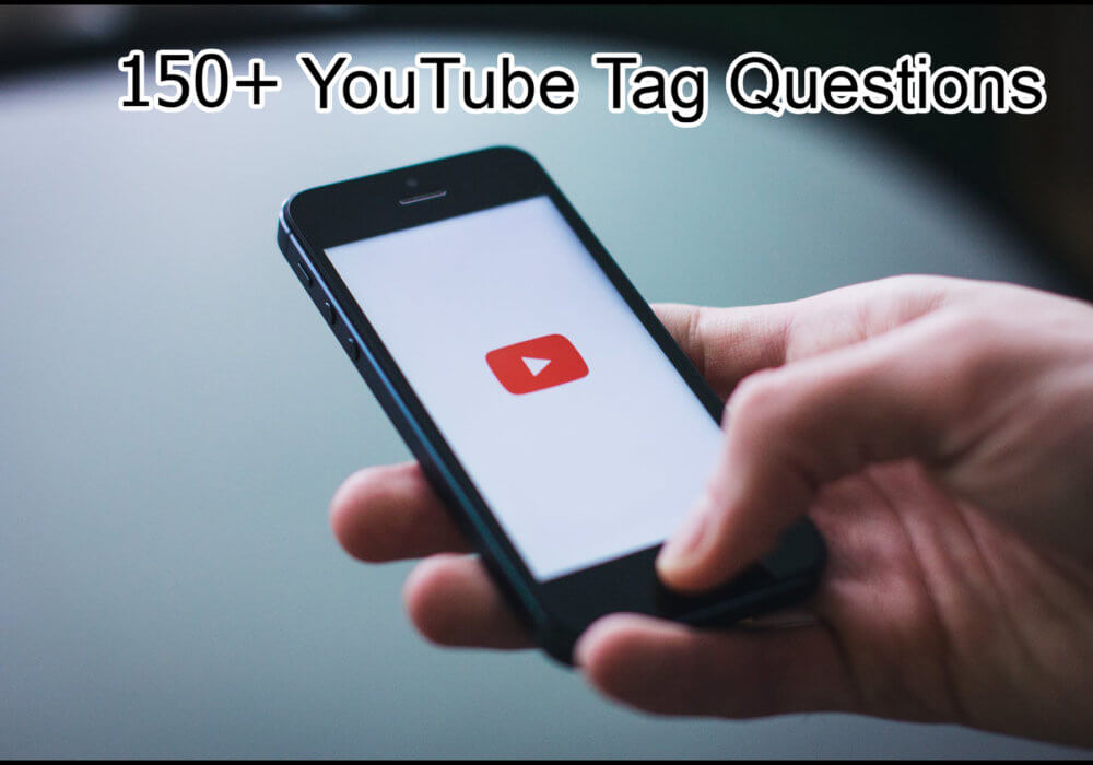 150+ YouTube Tag Questions